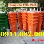 Bán Thùng Rác Nhựa Hdpe Loại 120L 240L 660L Giá Rẻ- Chuyên Thùng Rác Giá Sỉ- Lh 0911.082.000