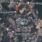 Đất Bán Ngay Khu Du Lịch,Cửa Cạn,Tp Phú Quốc