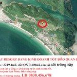 Bán Đất Resort Đang Kinh Doanh Tốt Đảo Quan Lạn Có 3219,4M2 Có 400M2 Thổ Cư.