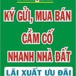 Chuyên Nhận Ký Gửi, Cầm Cố Nhà Đất Khu Vực Tiền Giang.long An . Bến Tre.