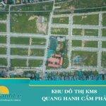 Đất Đường To 21M Đẹp Tại Dự Án Km8 - Quang Hanh- Cẩm Phả- Quảng Ninh
