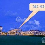 Duy Nhất :Shophouse Ngay Biển Mallorca Trục Đường 40M, Chỉ 5,3 Tỷ Sở Hữu Ngay: Mc-02-46 Grand World