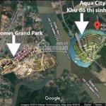 Aqua city novaland - chính chủ gửi bán nhà phố biệt thự vị trí đẹp giá tốt - liên hệ: 0938 590 638
