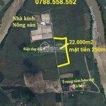 Bán đất 22.000m2 được lên 6.000m2 thổ cư, đường oto làm nhà vườn trang trại giá rẻ liên hệ: 0788.558.552