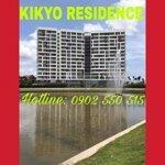 Bán ch kikyo residence quận 9 (56m2 giá bán 1.650 tỷ), (68m2 giá bán 2.2 tỷ). hỗ trợ vay 80%. 0902.550.515