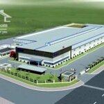 Bán nhà máy 6ha kcn châu sơn tp phủ lý hà nam có 1ha nhà xưởng giá rẻ 1,3 triệu 1m là 78 tỷ lh 0944448682