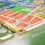 đất nền view sông,gần sân bay,khu kinh tế liên hệ.