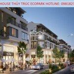 Cần bán sophouse thủy trúc khu đô thị ecopar giá tốt