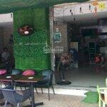 Sang quán cafe 8x10 chợ cây da sà đường số 6 bình tân