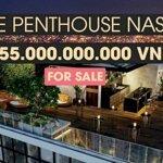 Bán penthouse nassim thảo điền view sông 100% - căn đẹp nhất dự án