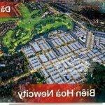 Đất Sổ Đỏ Biên Hòa New City 100M2